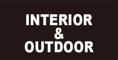Interior & Outdoor